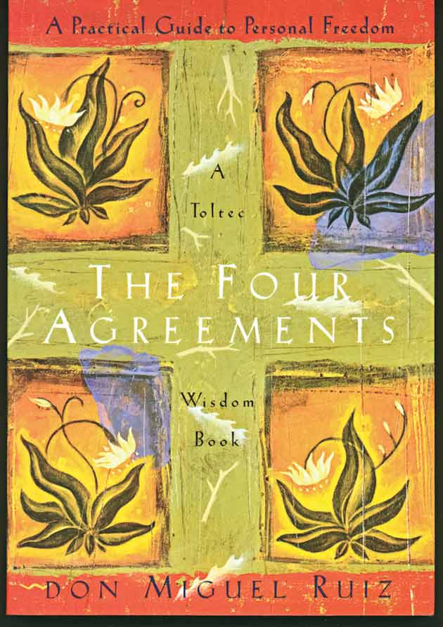 Front cover of The Four Agreements by Don Miguel Ruiz